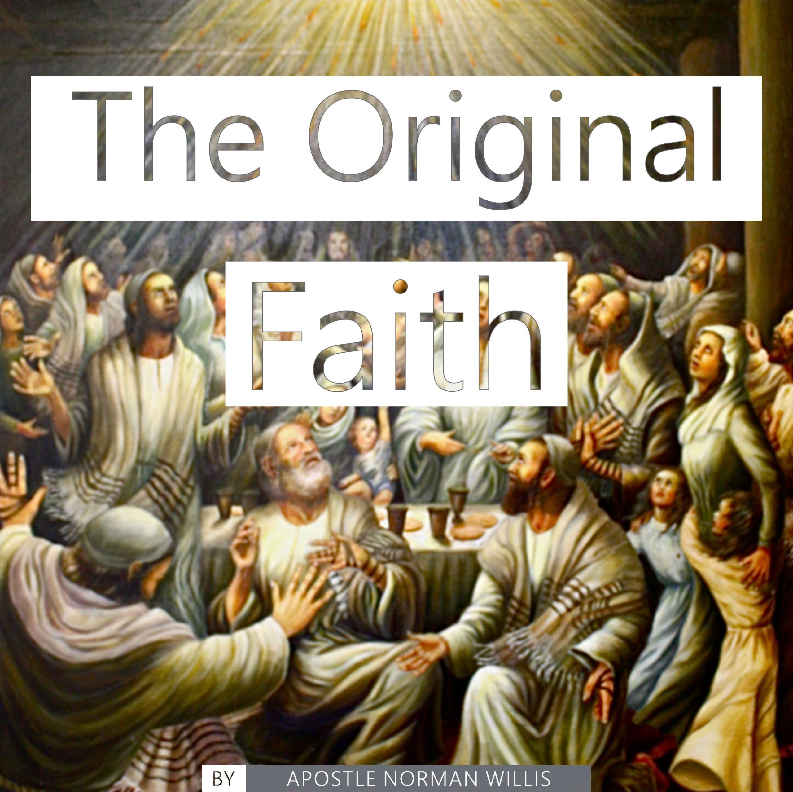 The Original Faith
