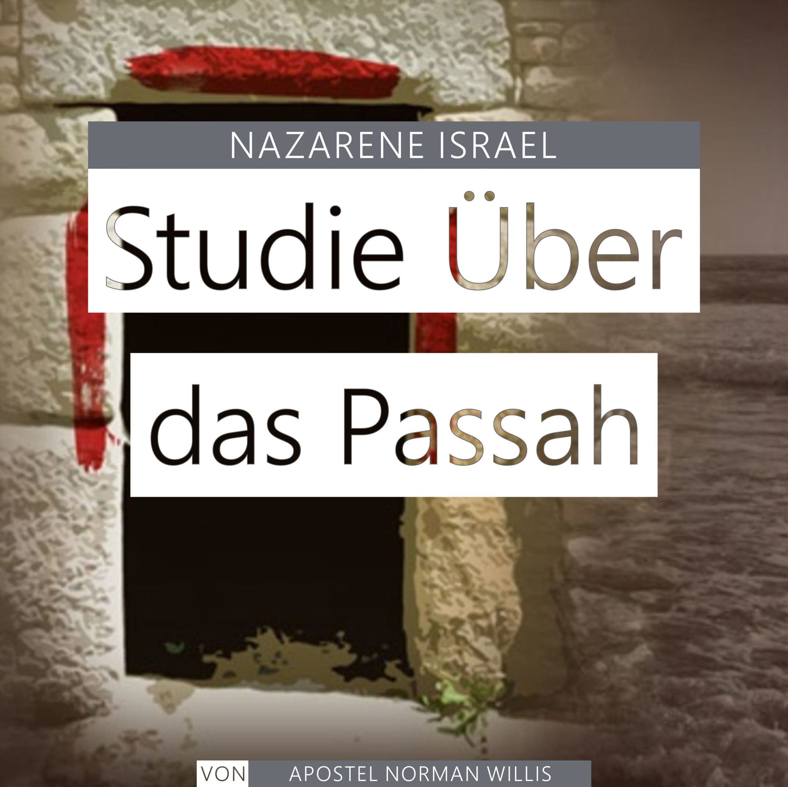 Nazarener Studie Über das Passah
