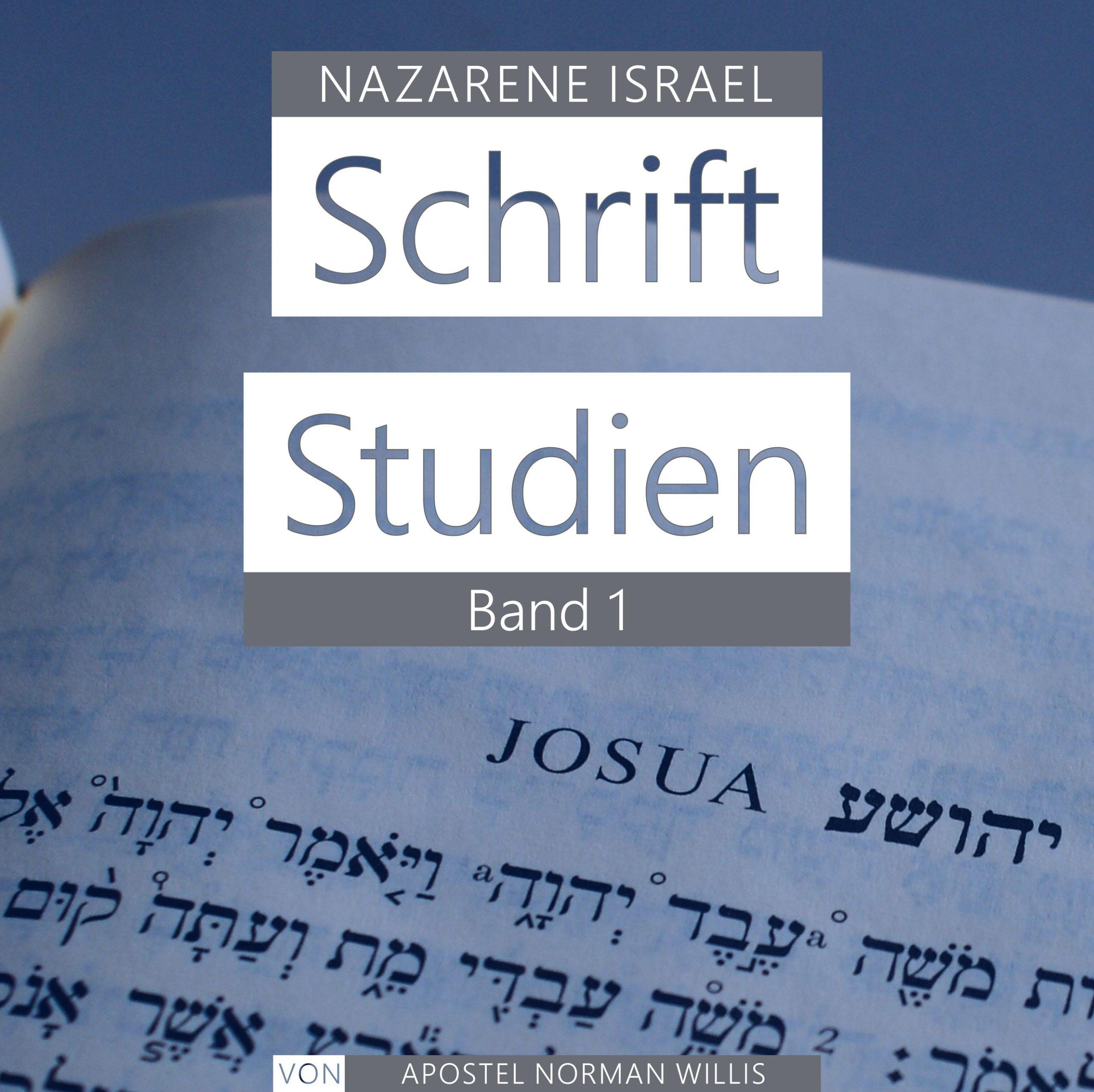 Nazarene Schrift Studien Band 1