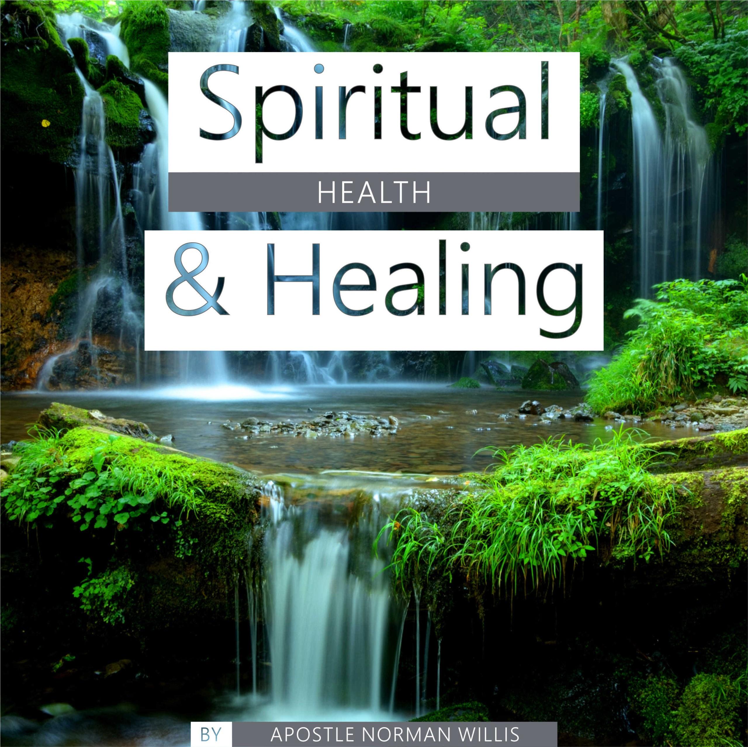 Spiritual Health & Healing