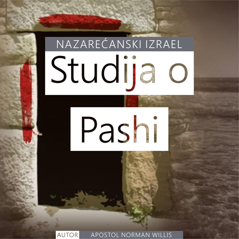 Studija Nazarećanskog Izraela o Pashi