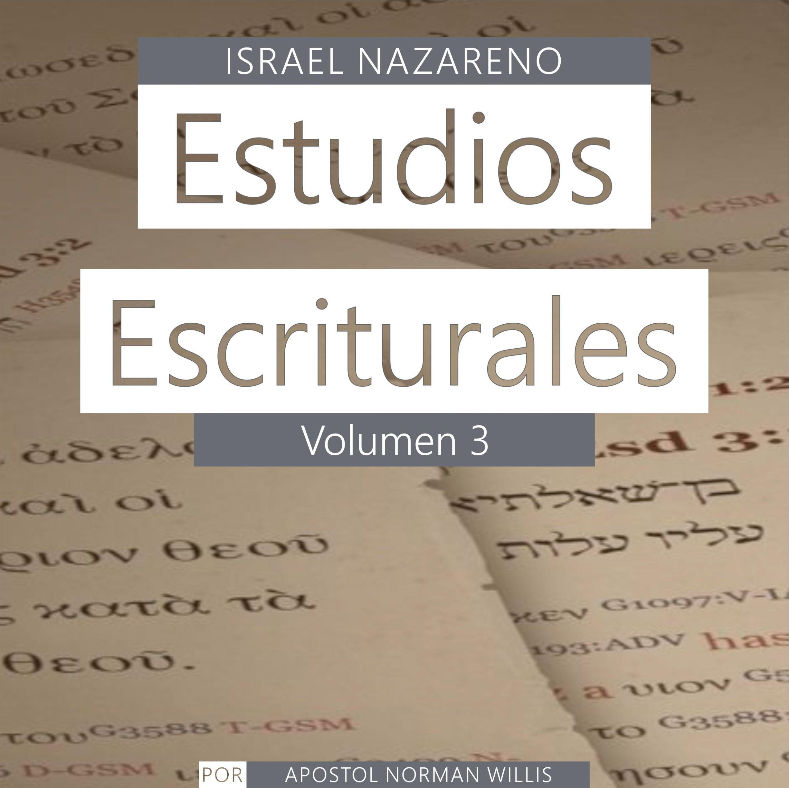 Estudios Escriturales Nazarenos Vol. 3