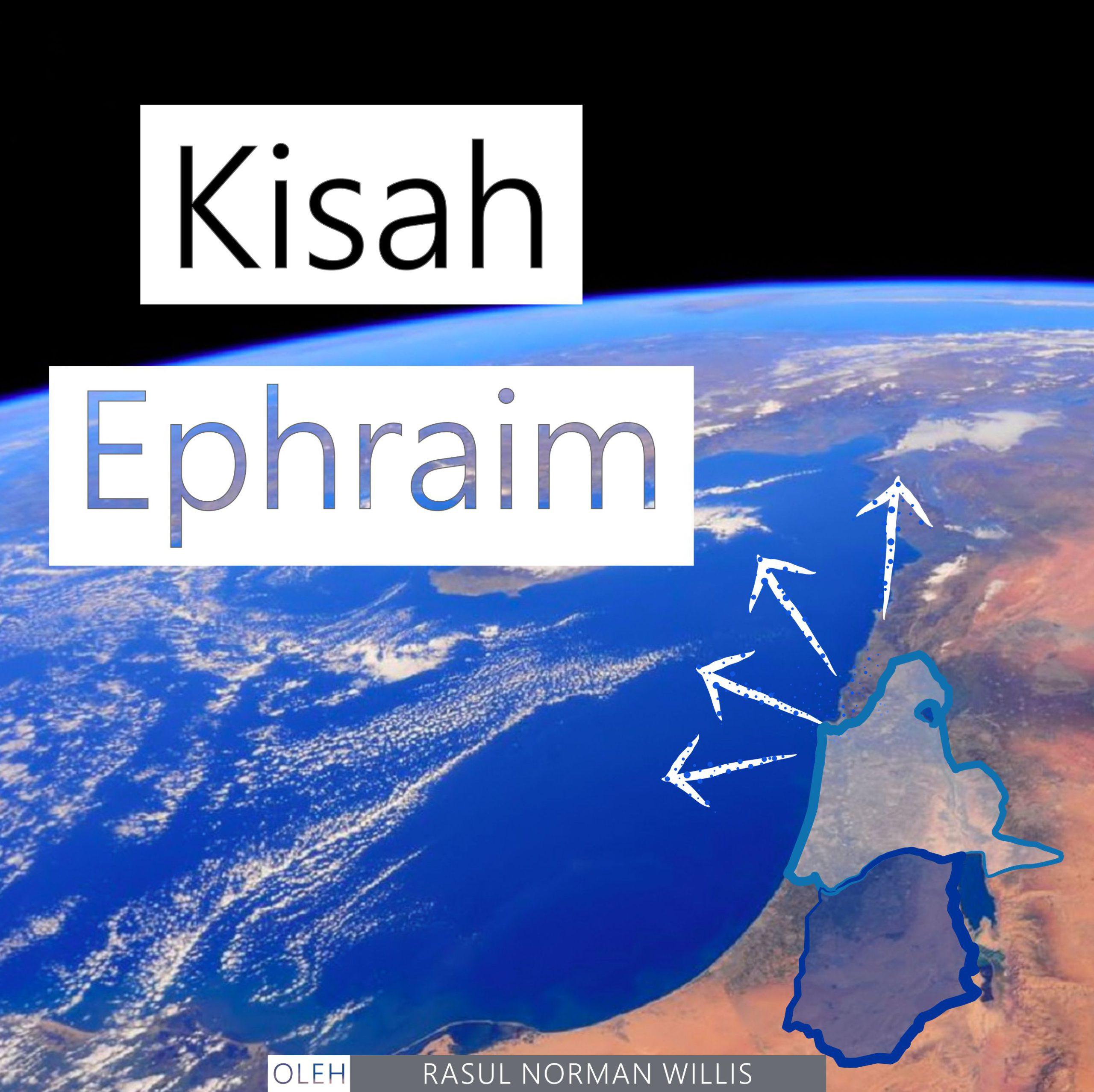 Kisah Ephraim (Sedang berlangsung)