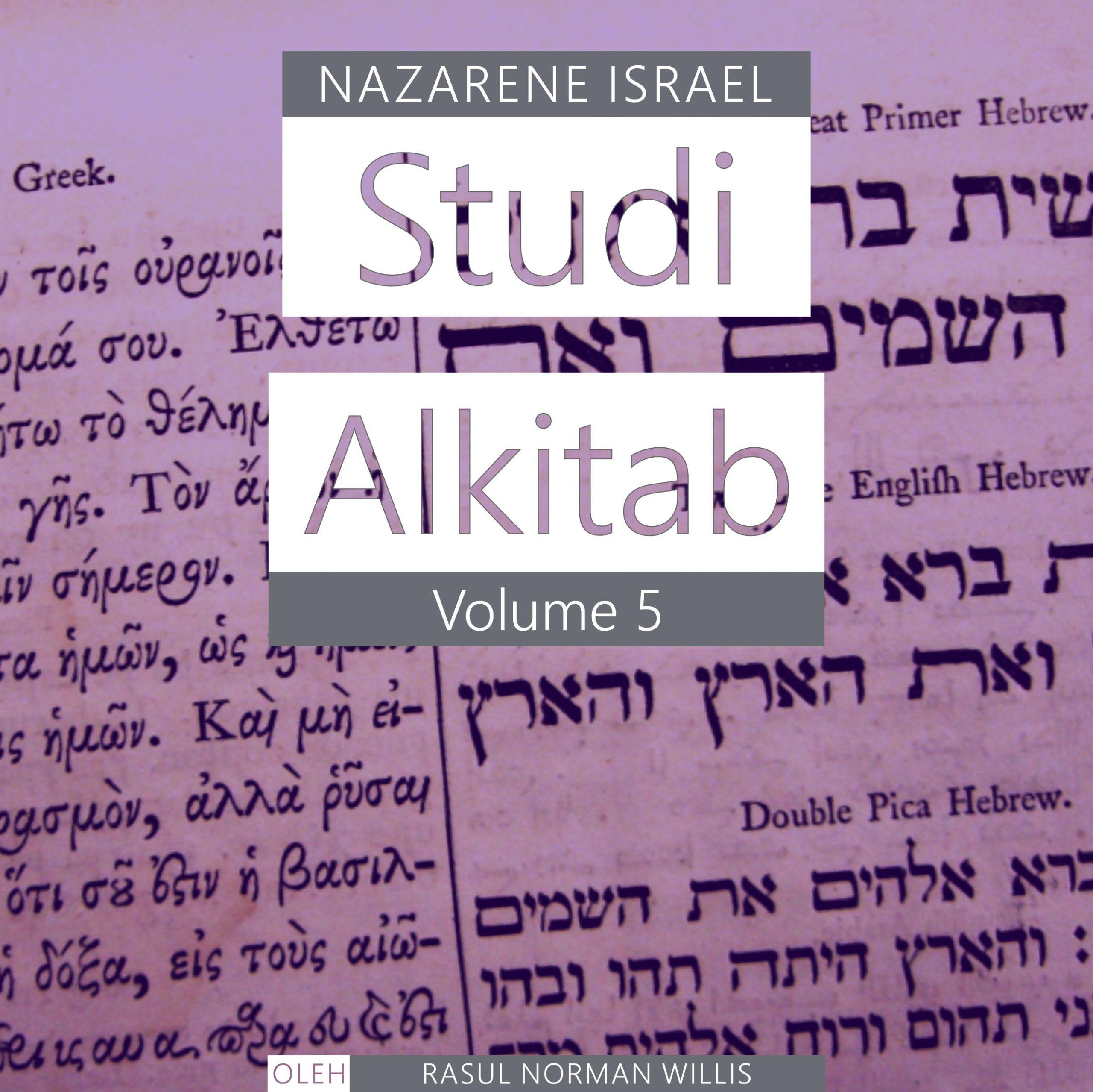 Studi Alkitab Nazaret Vol. 5