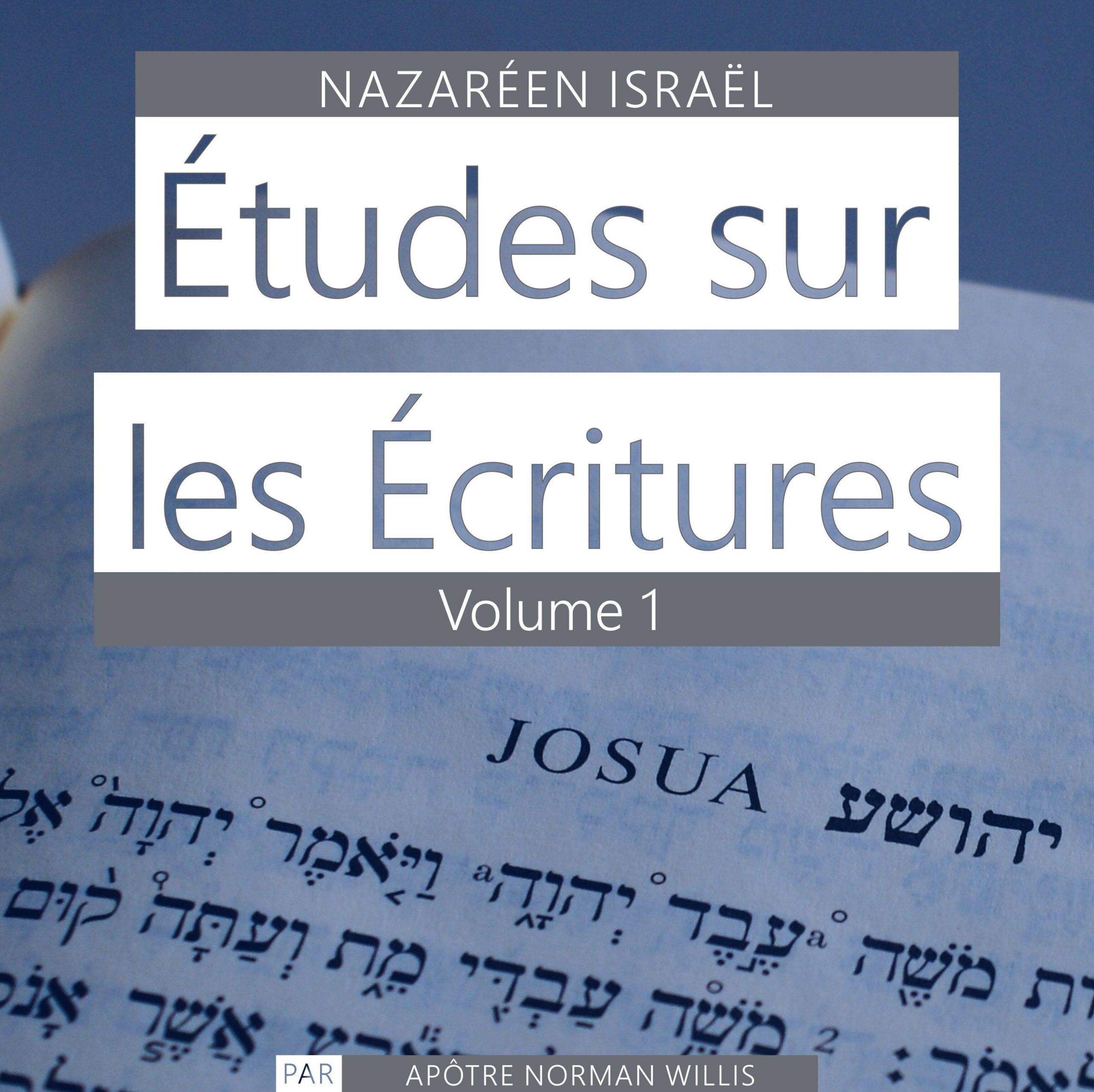 Nazaréen Écriture Études Vol. 1