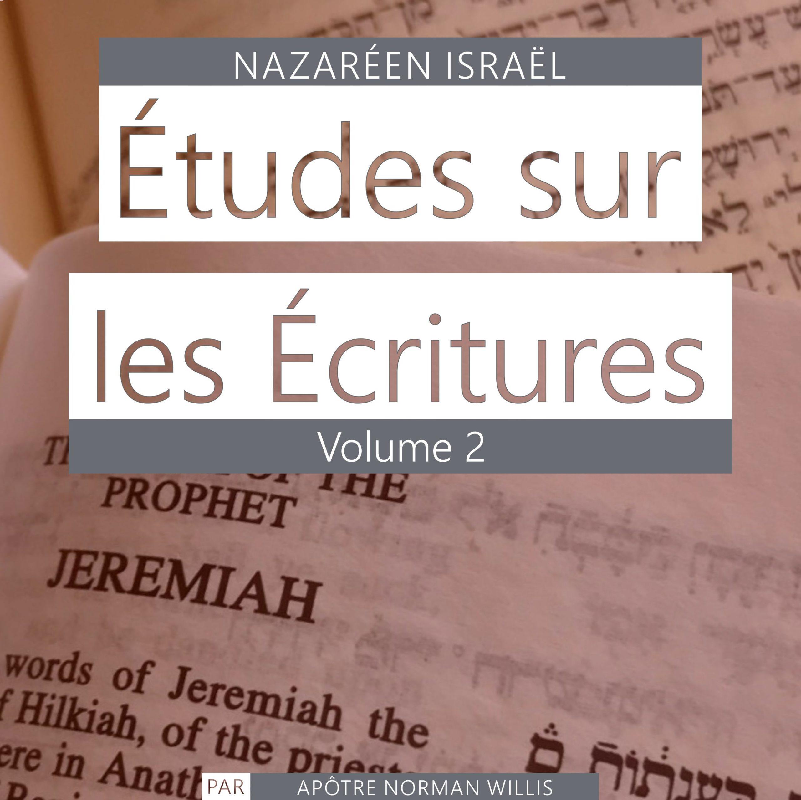 Nazaréen Écriture Études Vol. 2
