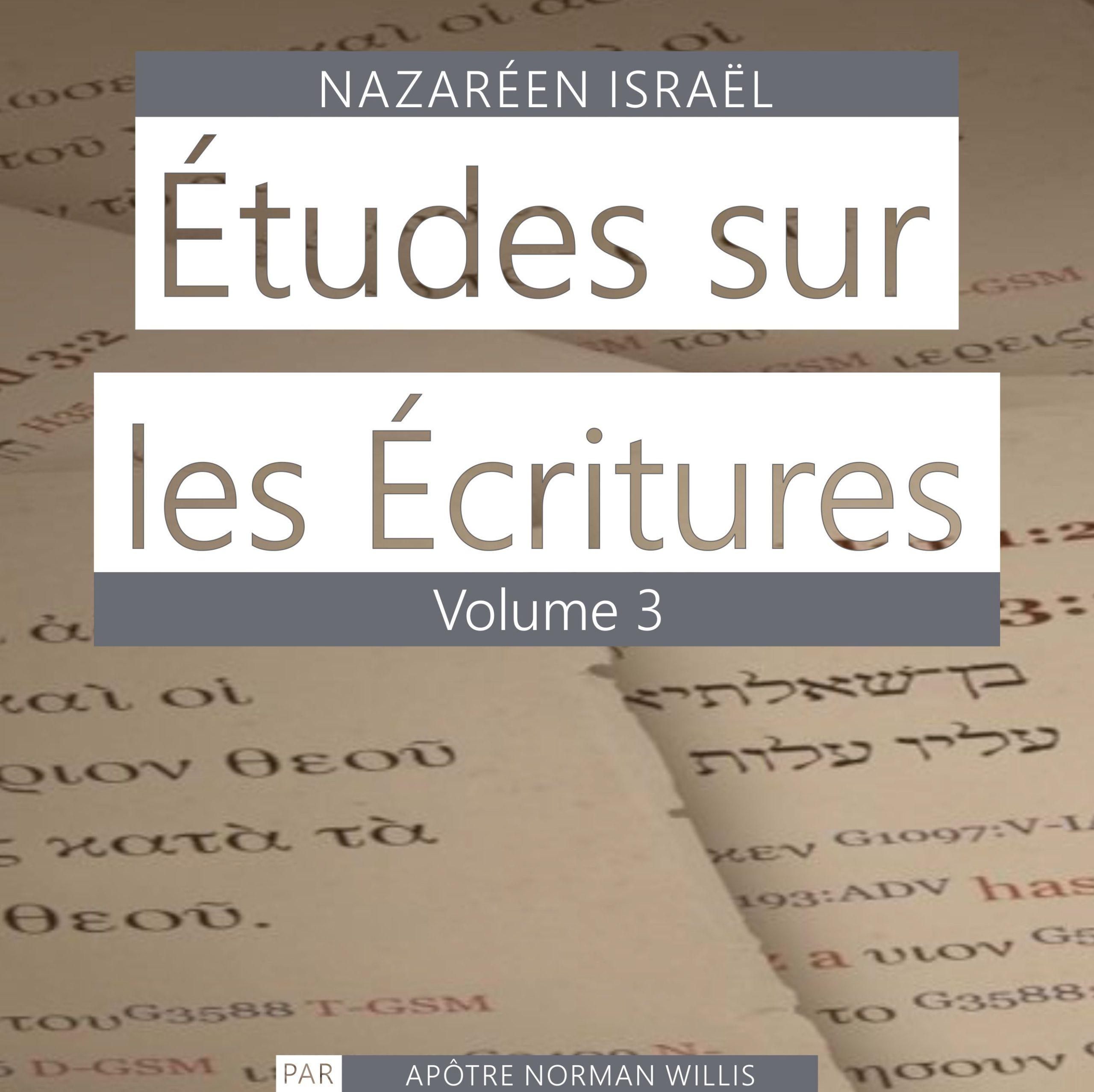 Nazaréen Écriture Etudes Vol. 3