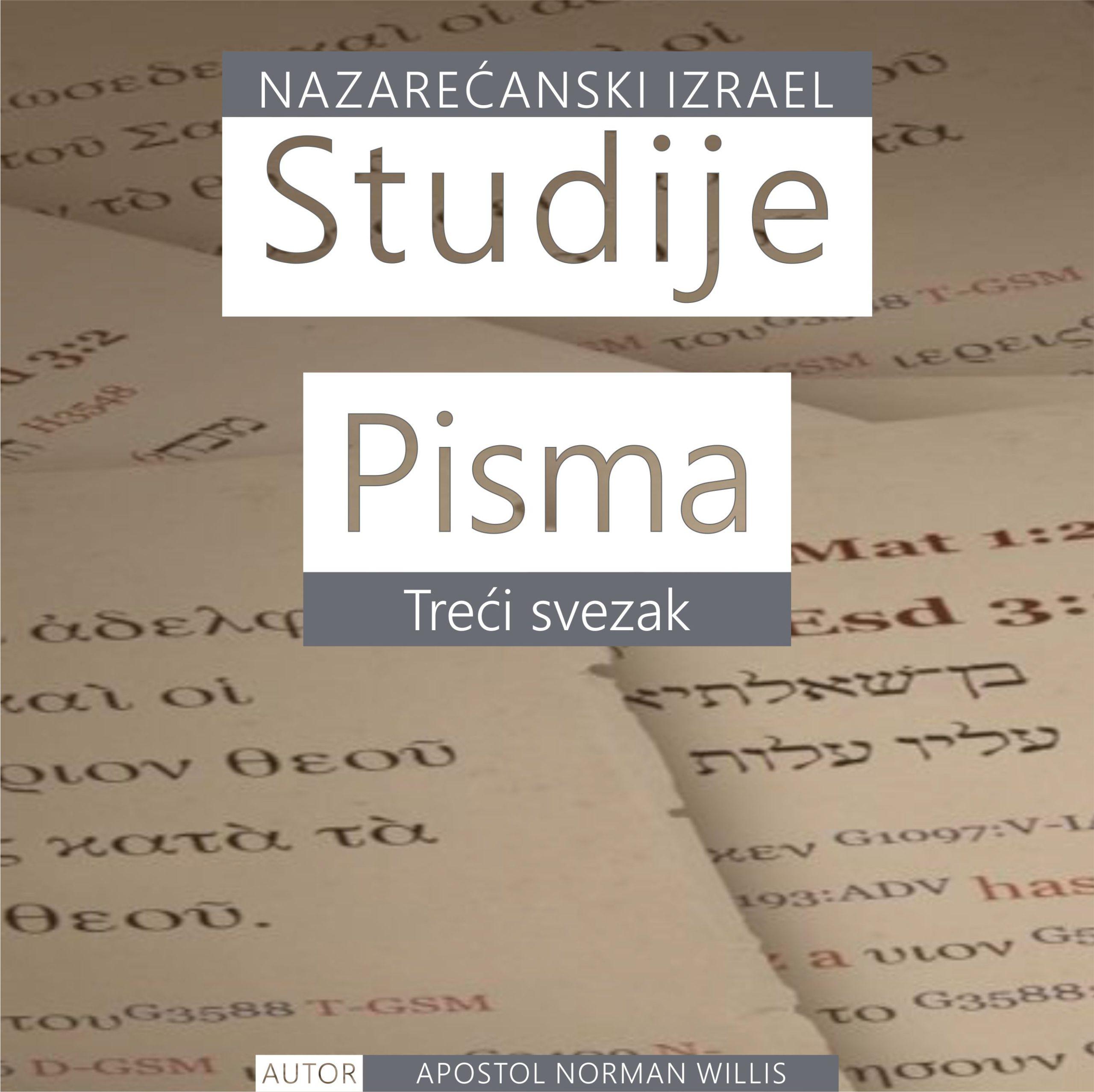 Nazarećanske Studije Pisma: Treći svezak