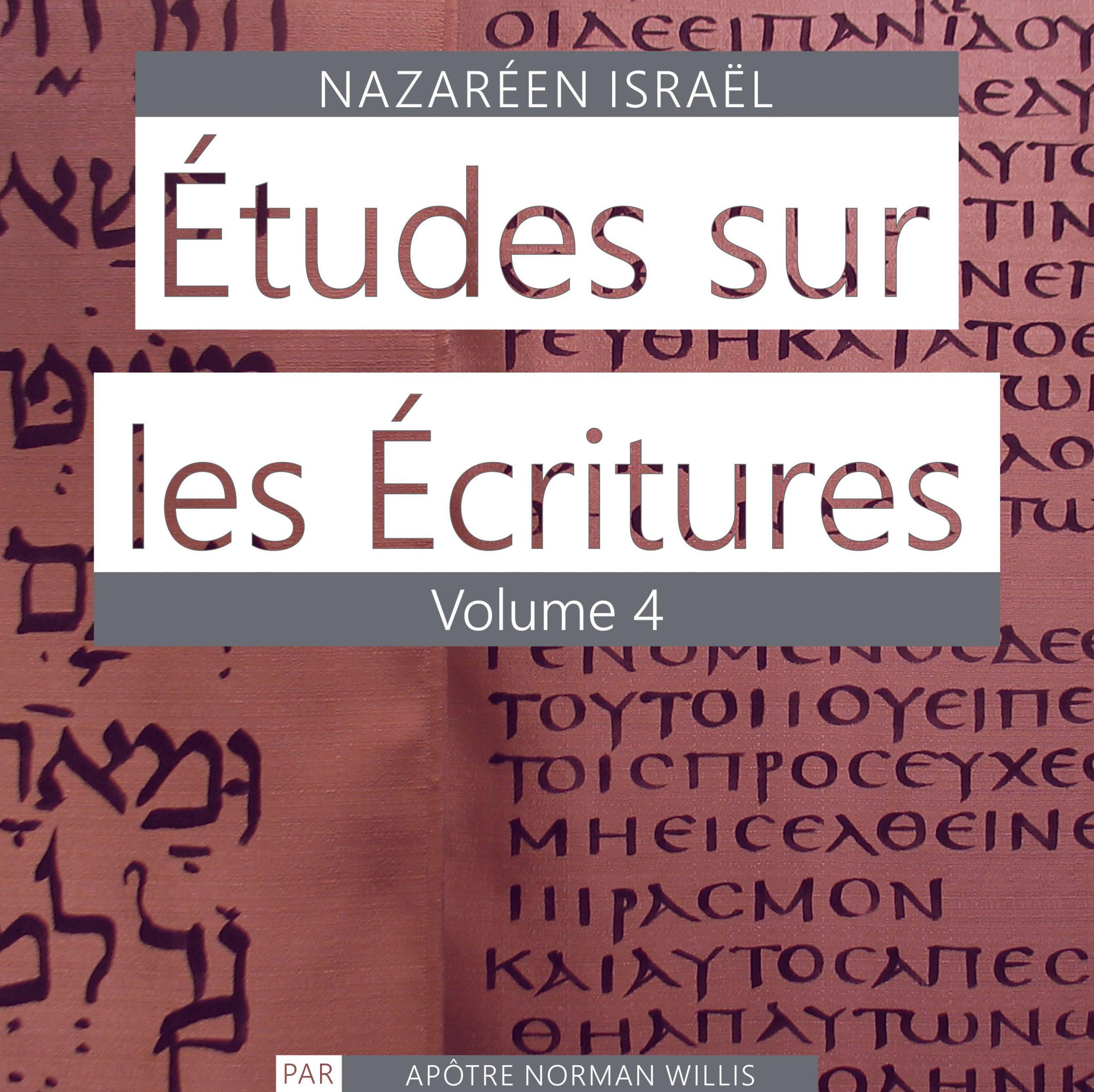 Nazaréen Écriture Etudes Vol. 4