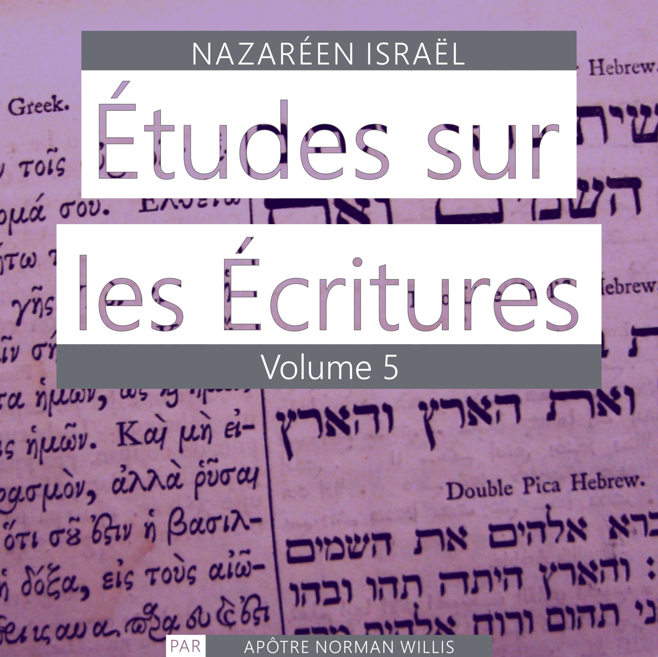 Nazaréen Écriture Etudes Vol. 5