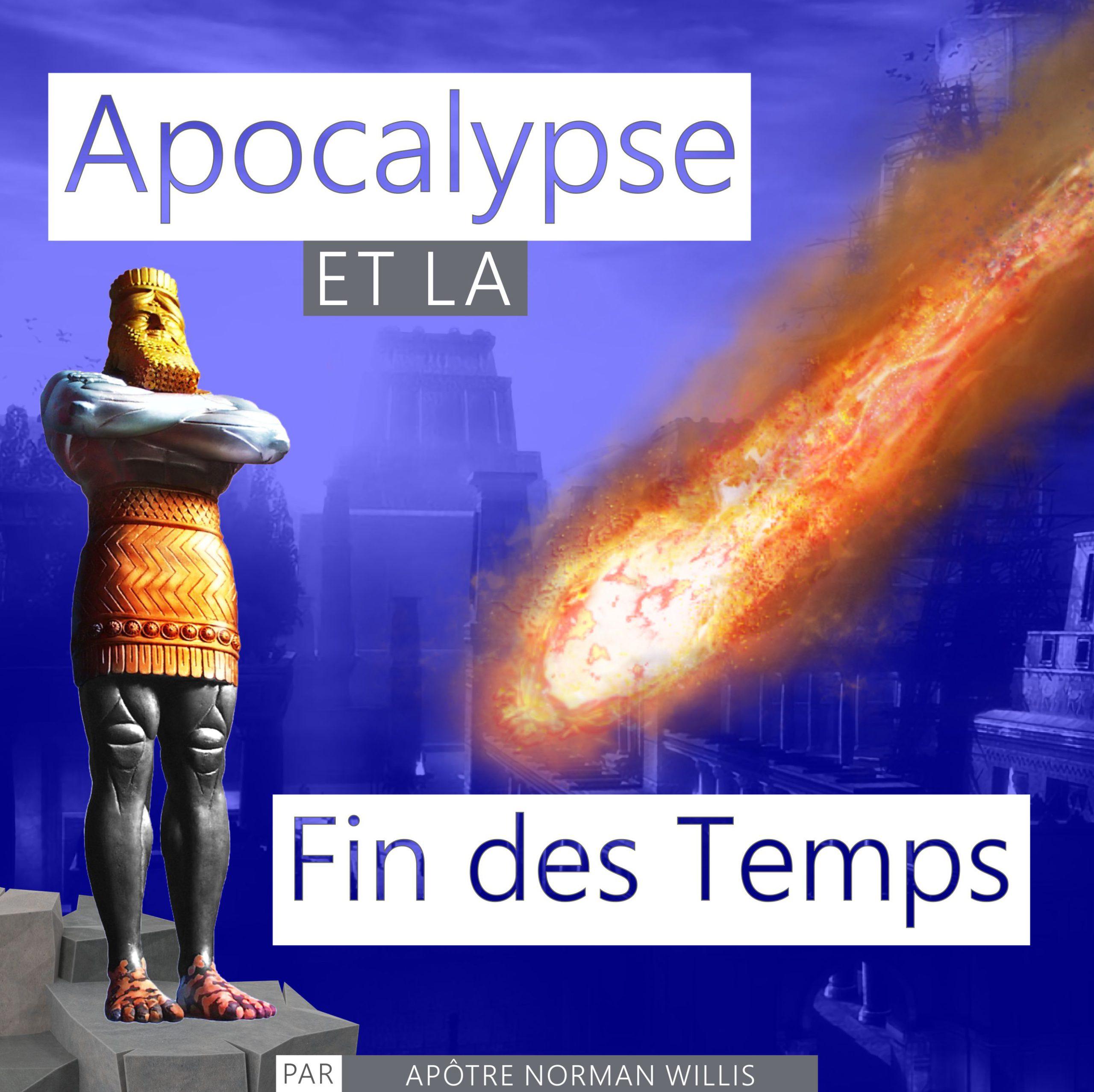 Apocalypse et la Fin des Temps