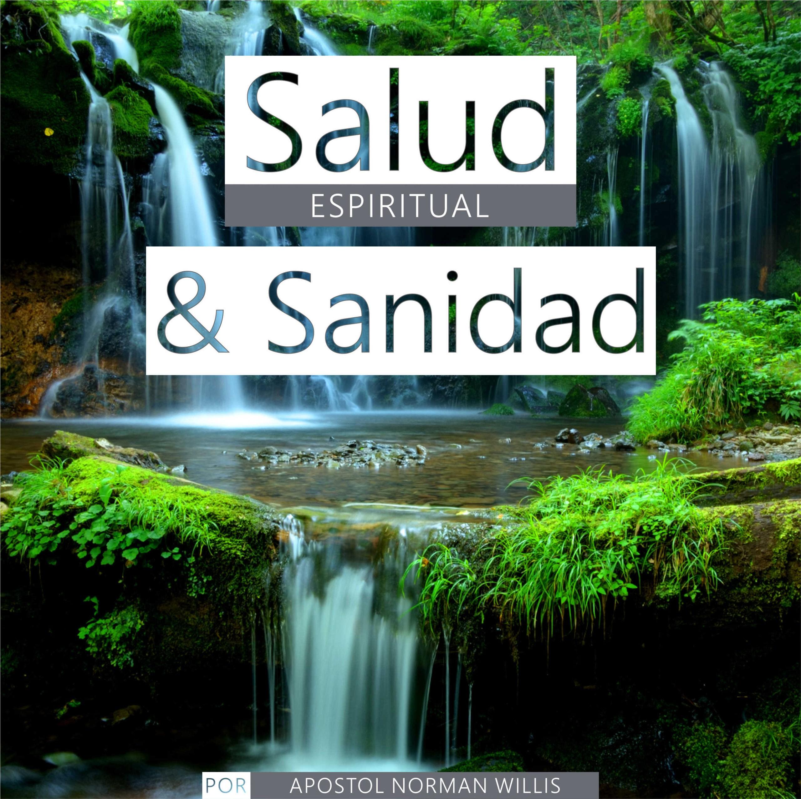 Salud Espiritual y Sanidad