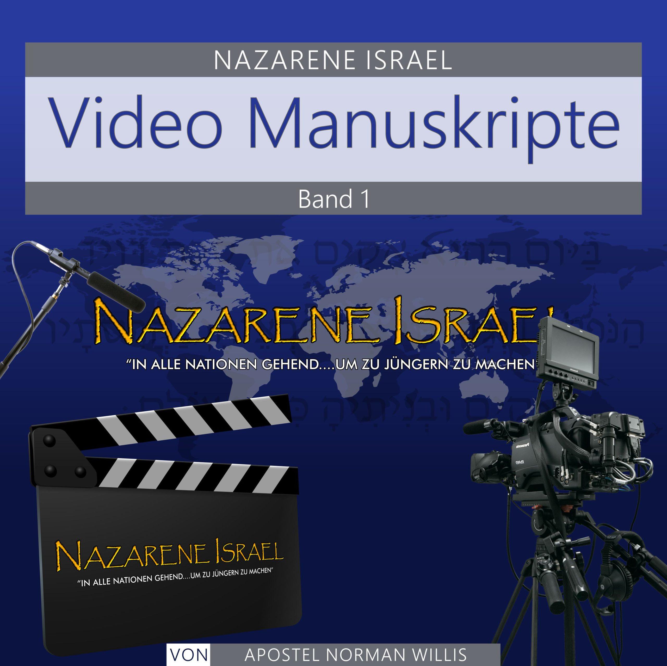 Nazarene Israel Video Manuskripte Band 1