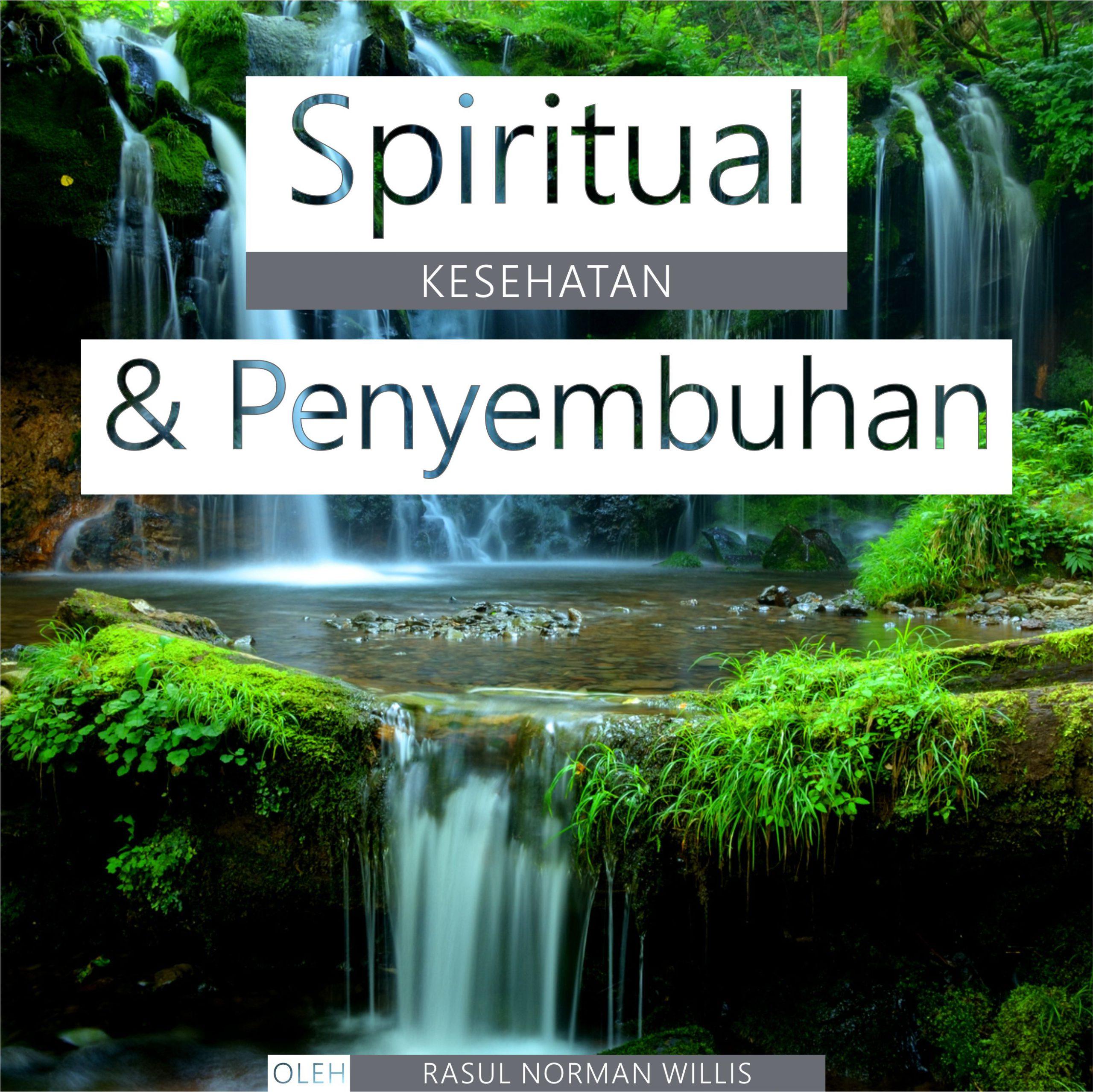 Spiritual Kesehatan & Penyembuhan