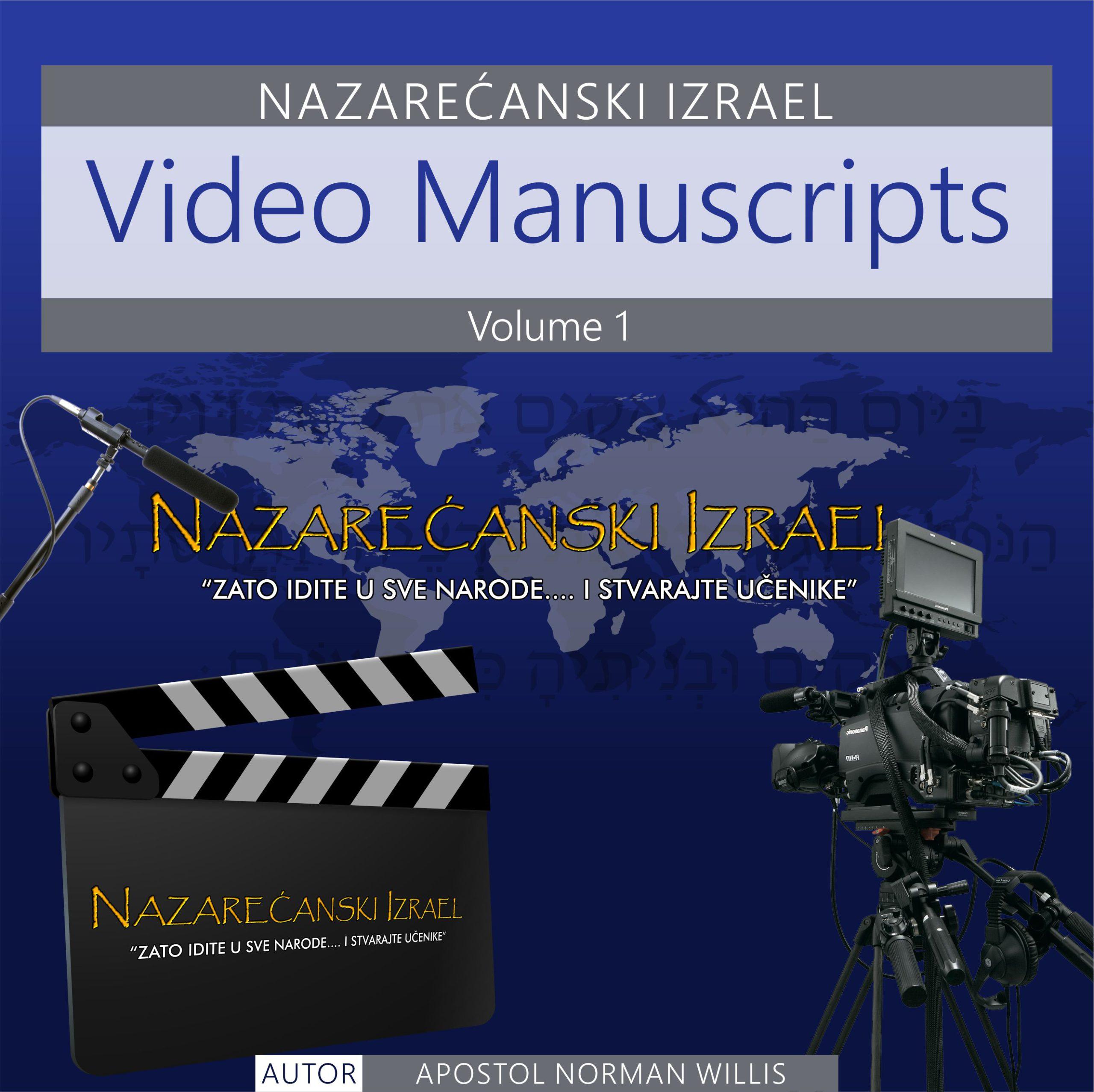 Nazarenski Izrael Video Manuscripts Volume 1