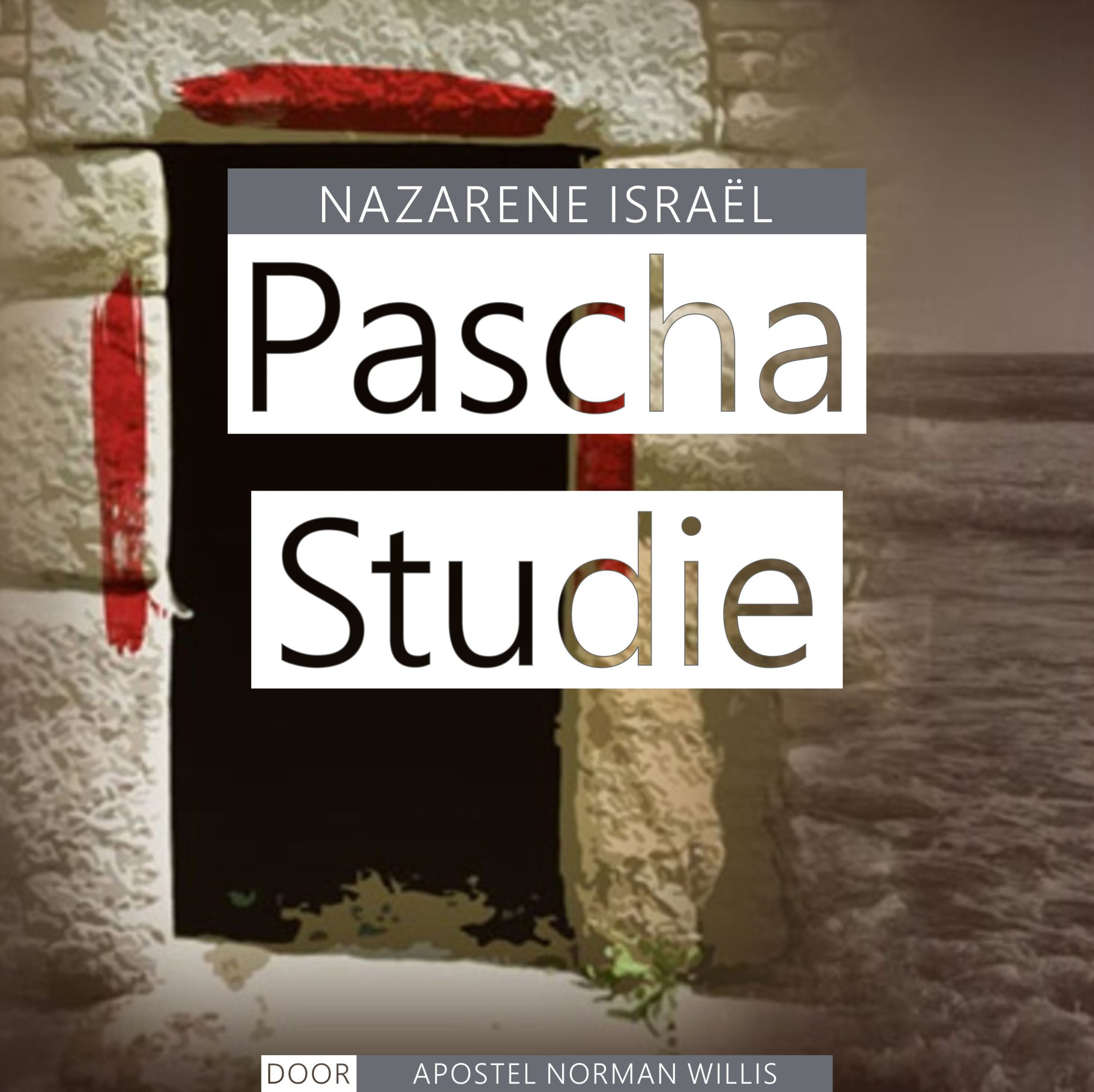 Nazarene Israël Pascha Studie