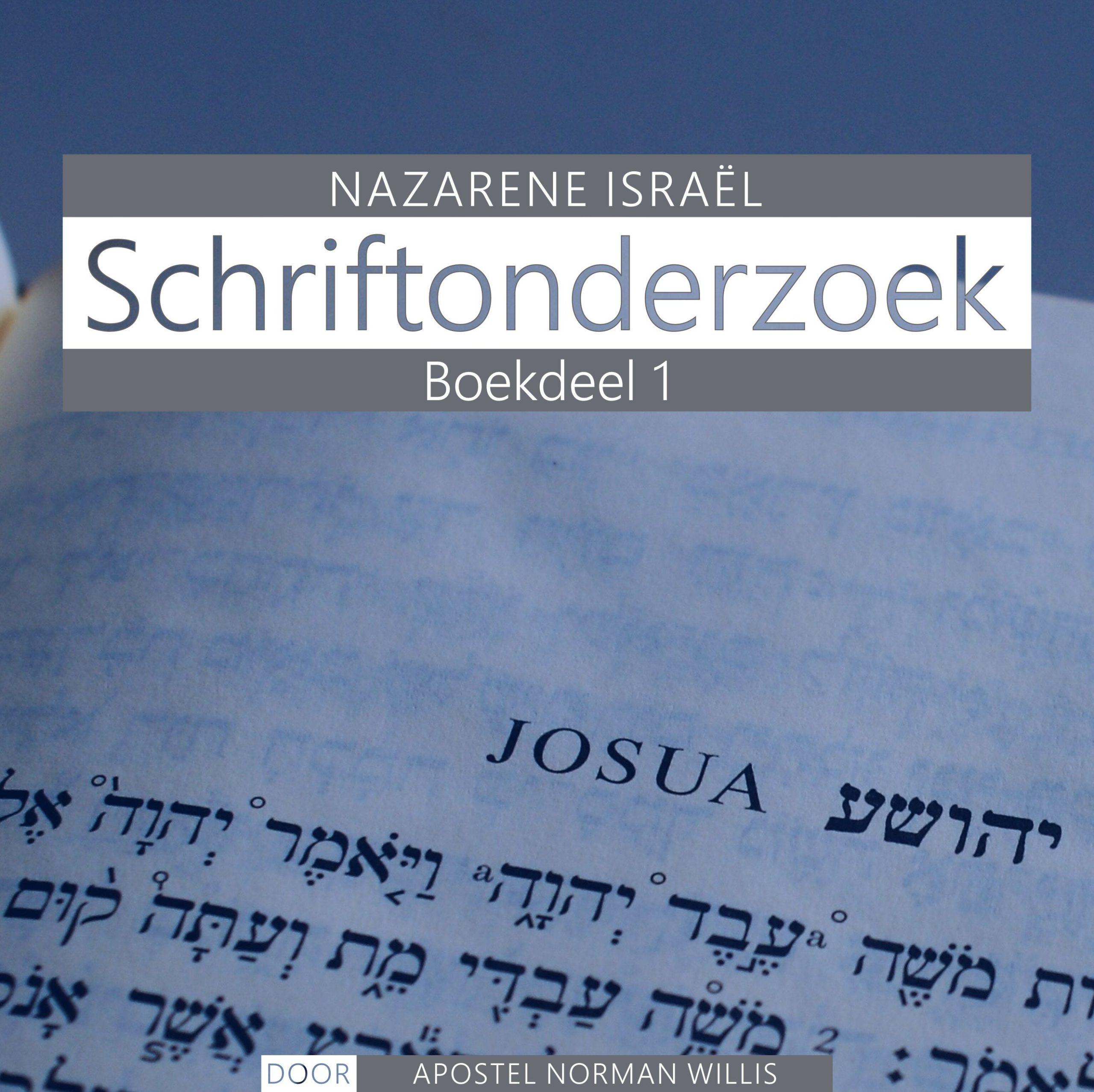 Nazarener Schriftonderzoek Boekdeel 1