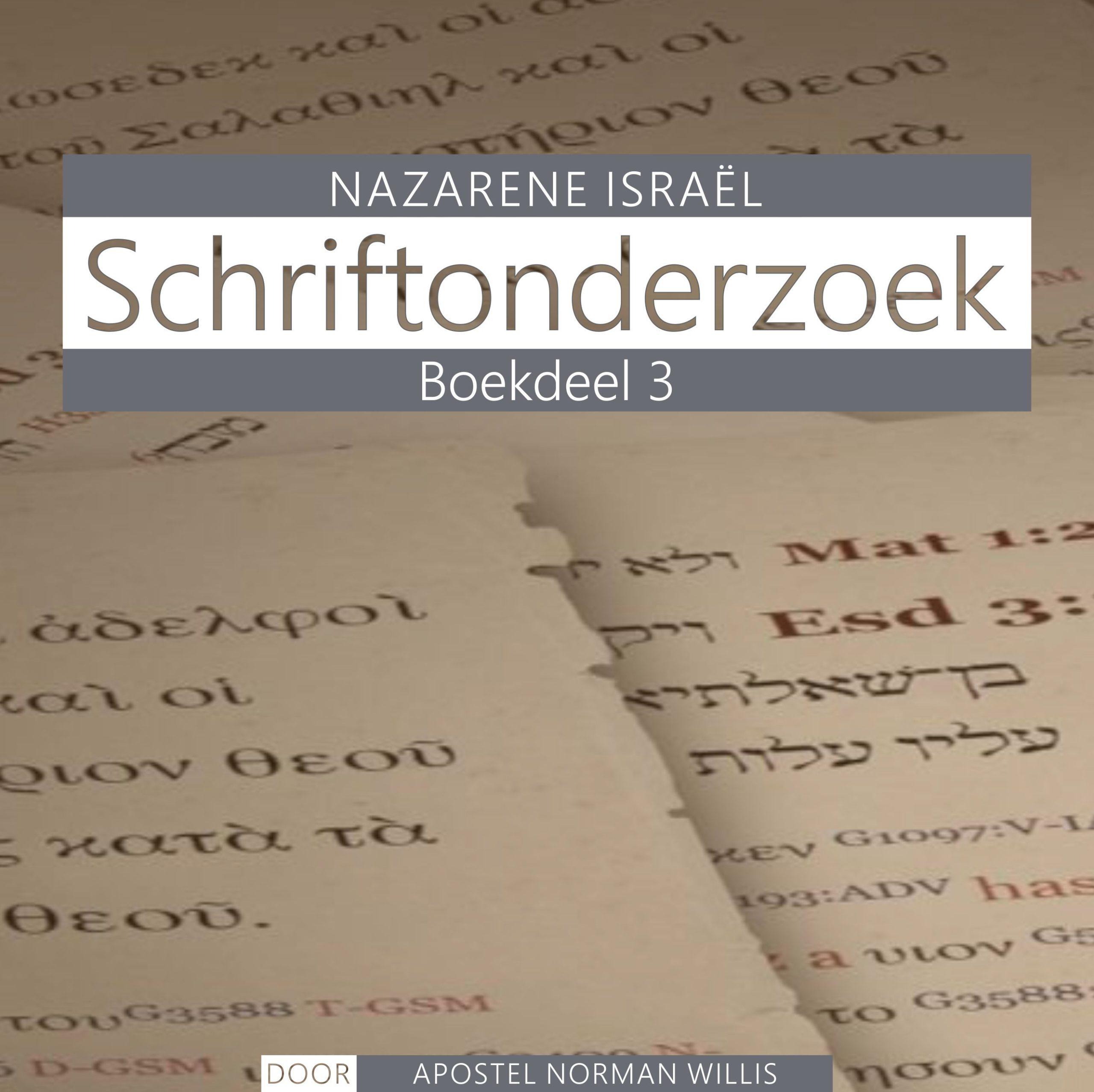 Nazarener Schriftonderzoek Boekdeel 3