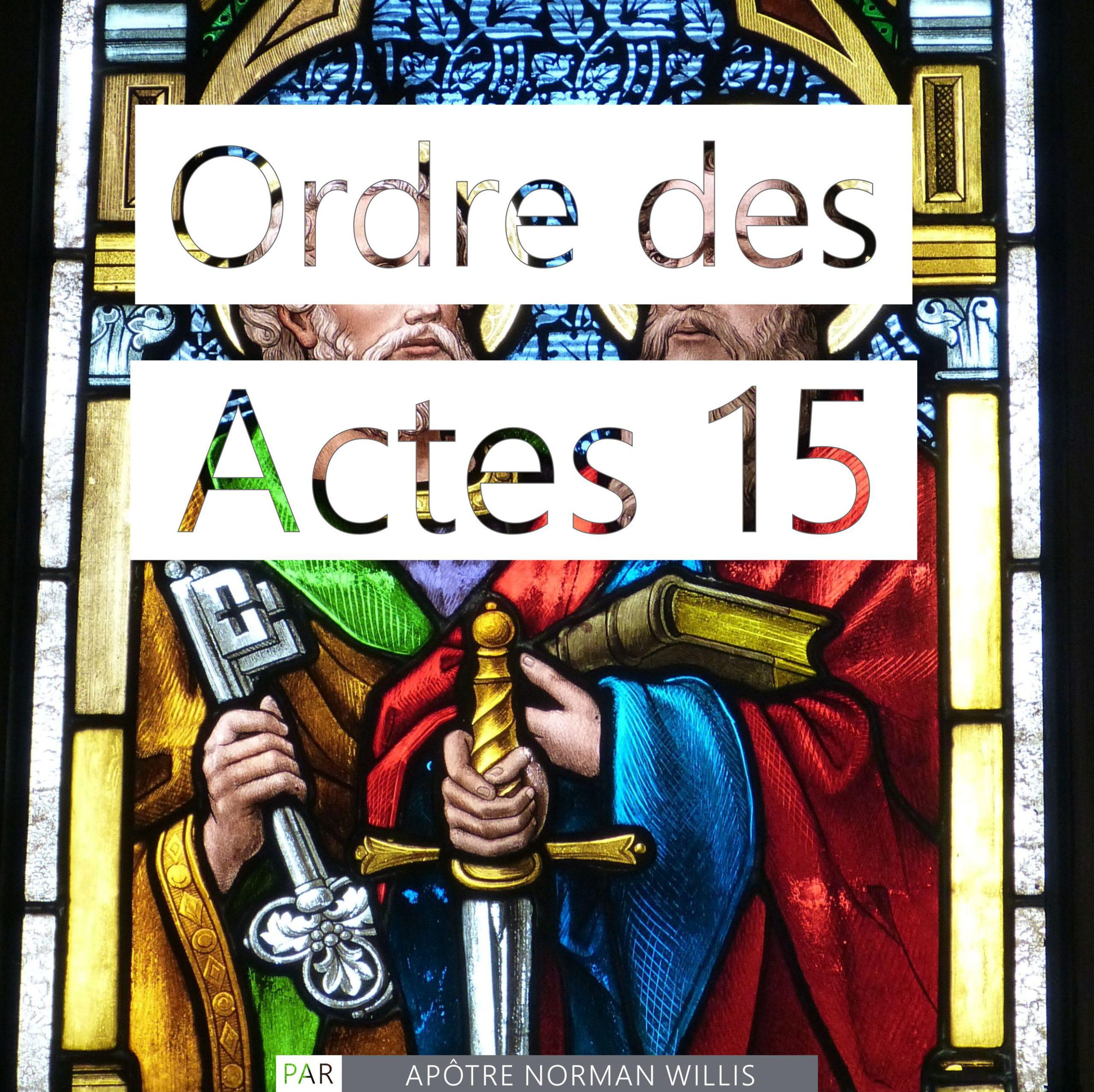 Ordre des Actes 15