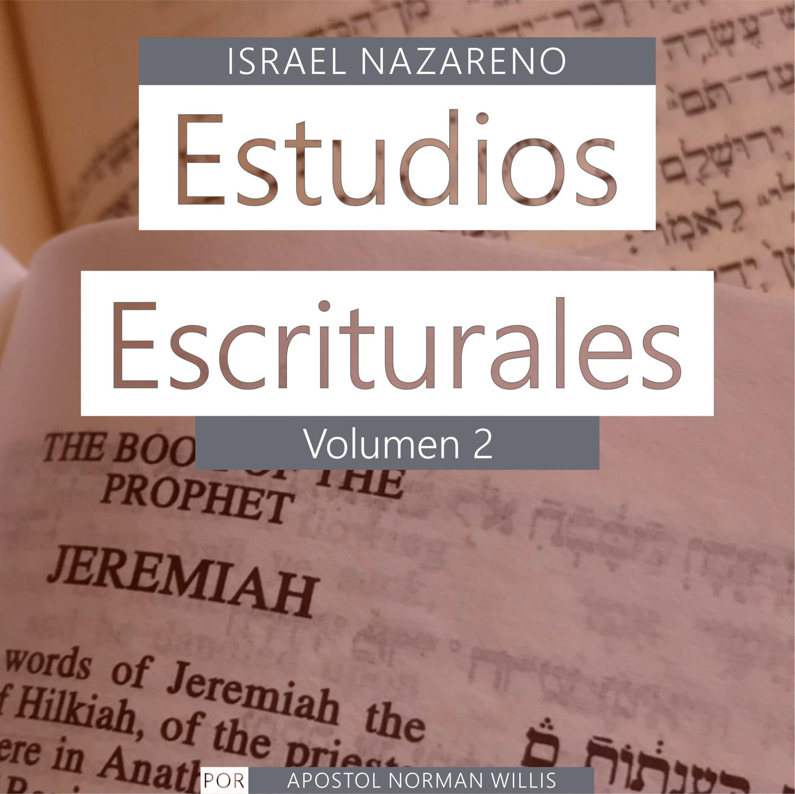 Estudios Escriturales Nazarenos Vol. 2