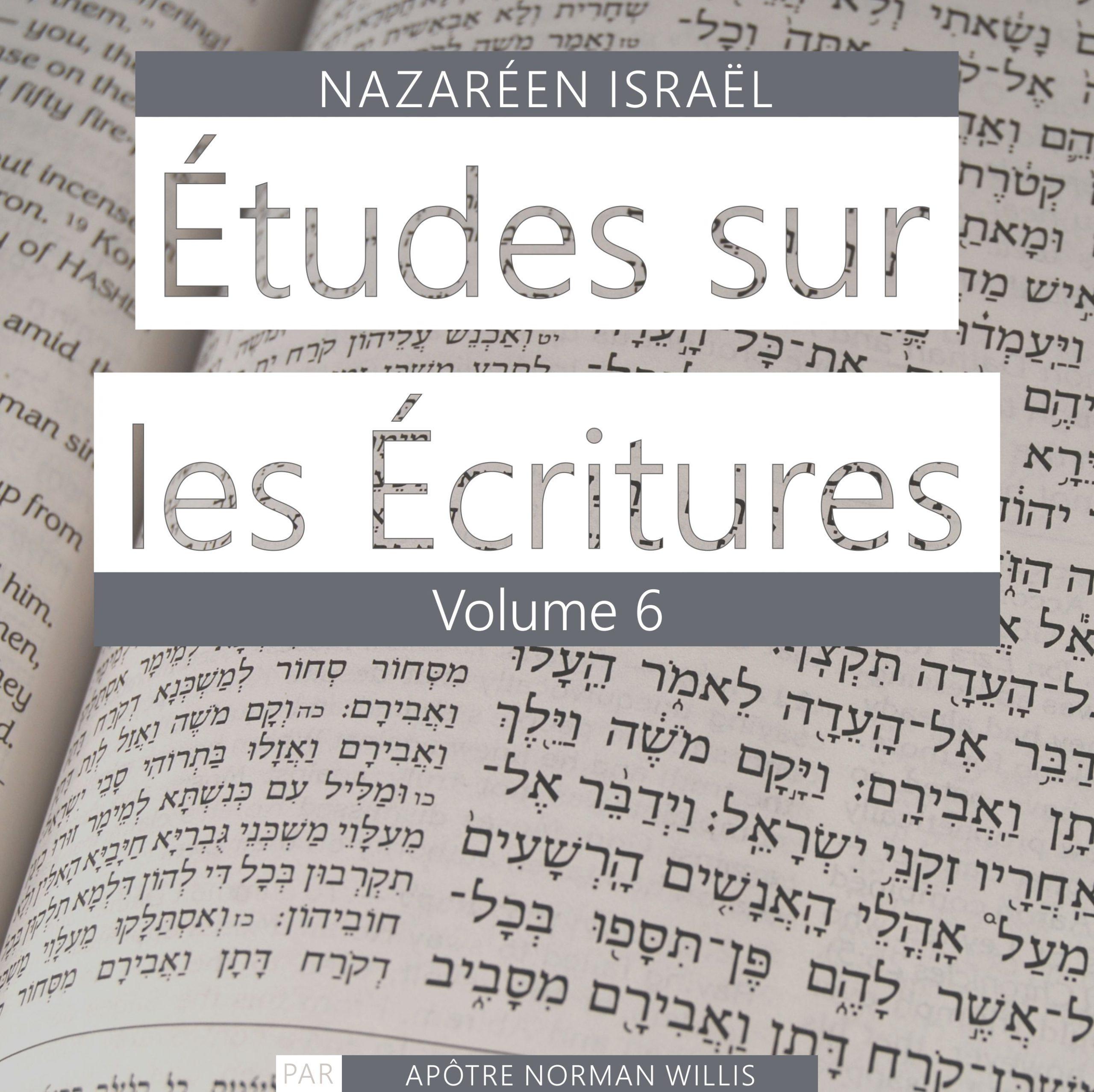 Nazaréen Écriture Etudes Vol. 6