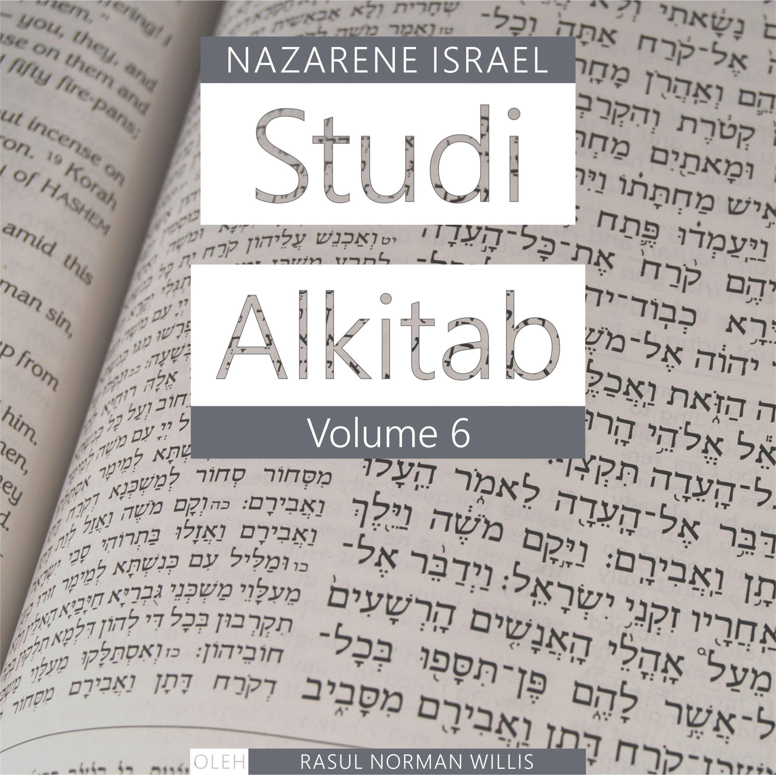Studi Alkitab Nazaret Vol. 6