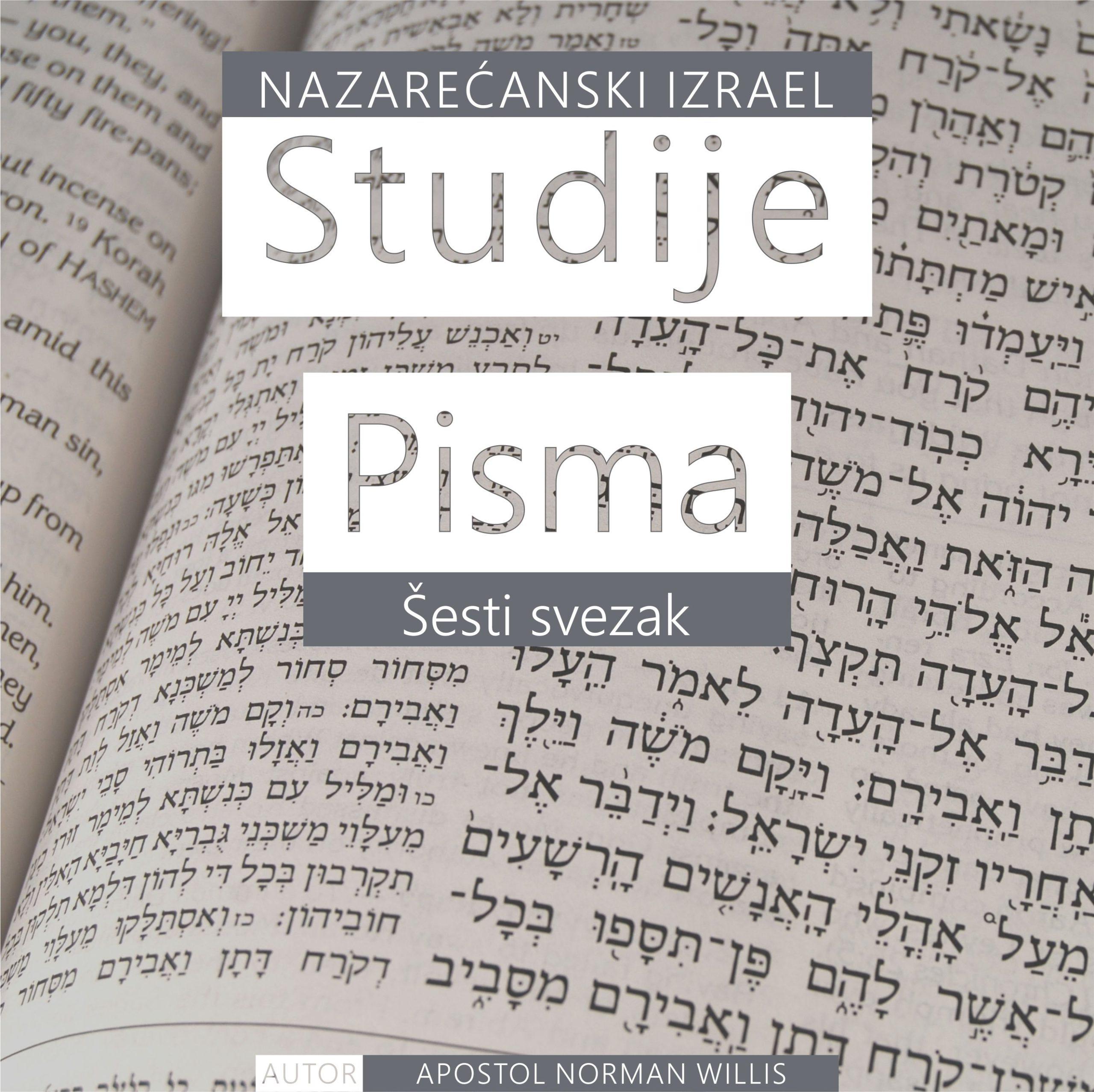Nazarećanske Studije Pisma: šesti svezak