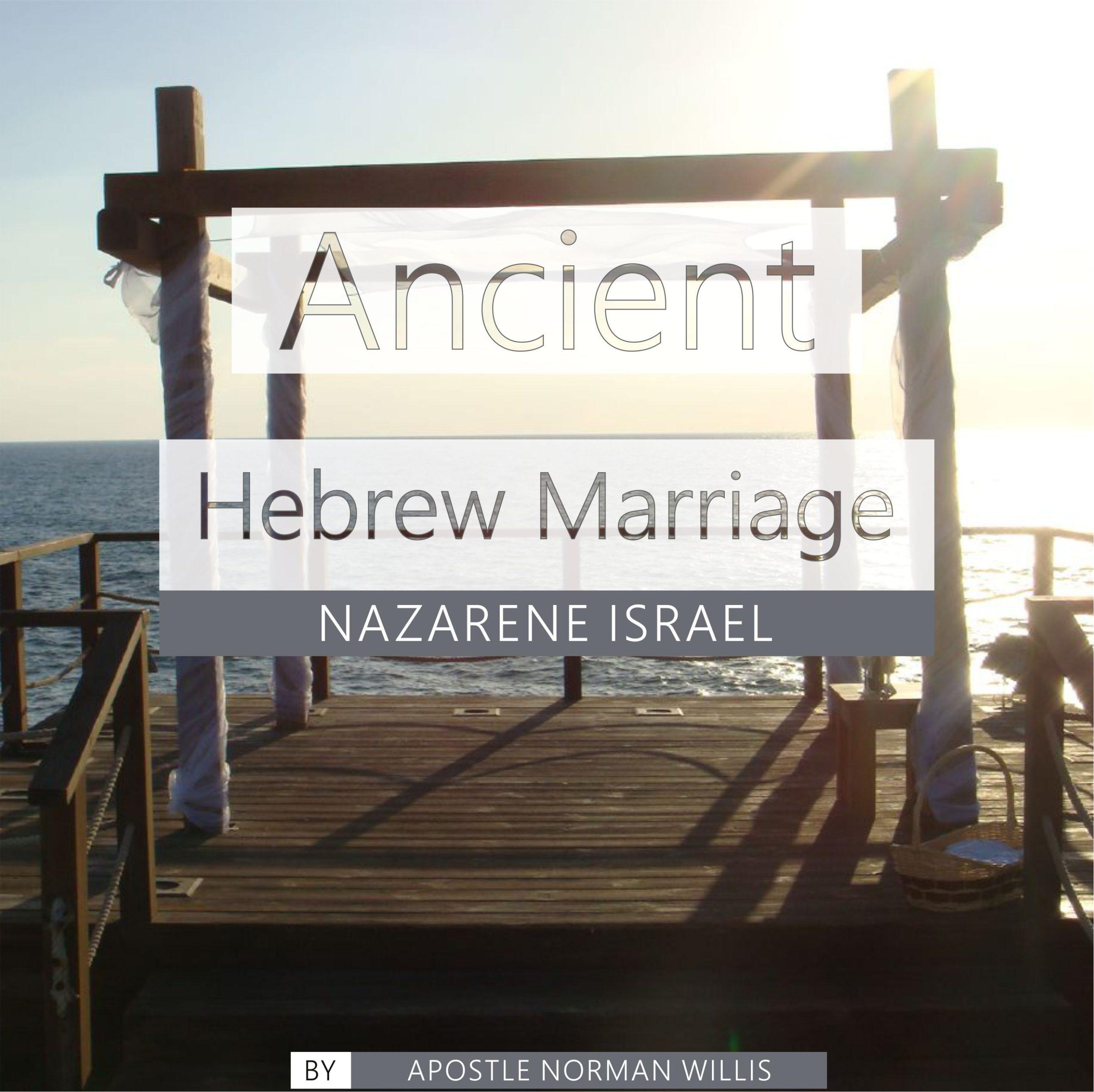 Ancient Hebrew Marriage