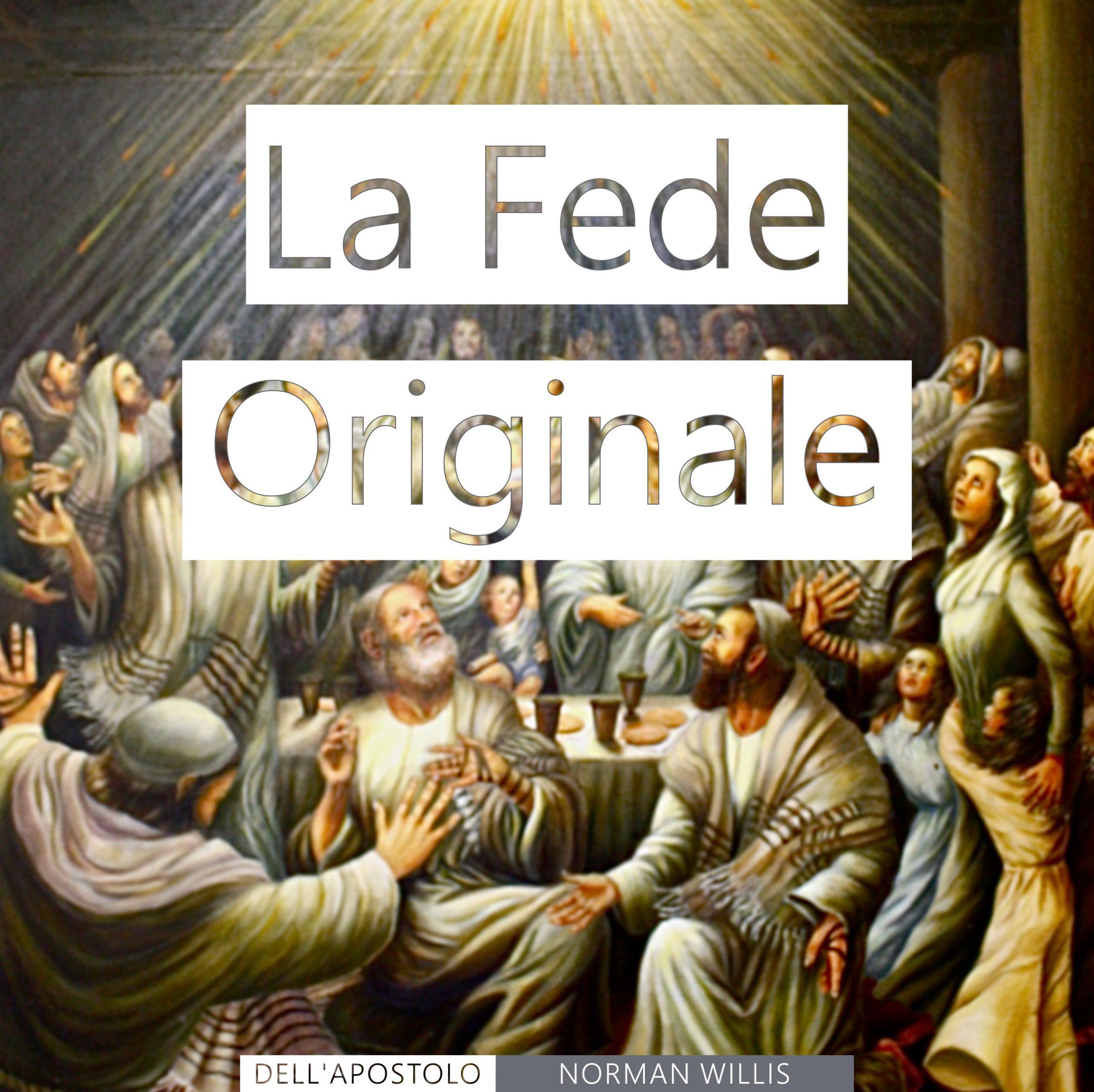 La Fede Originale