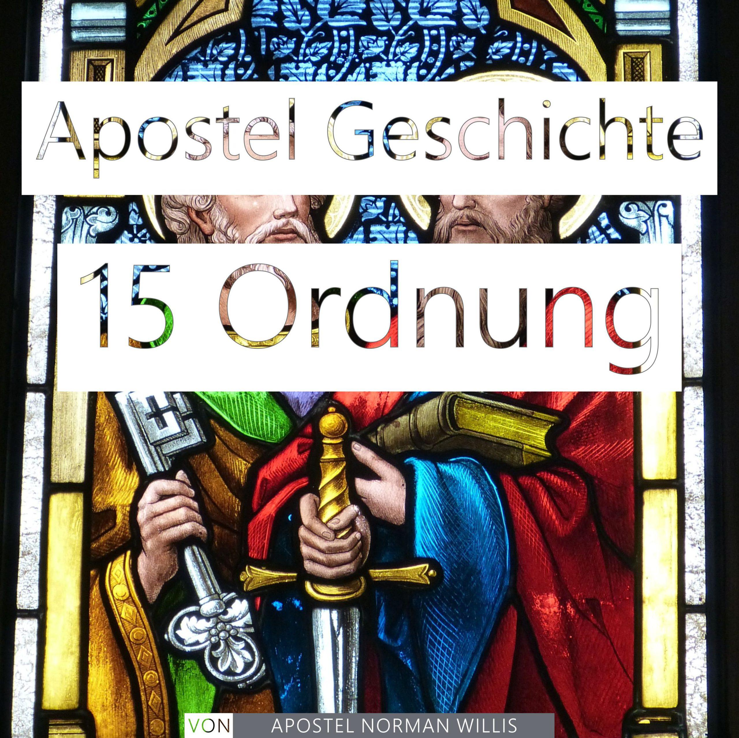 Apostel Geschichte 15 Ordnung