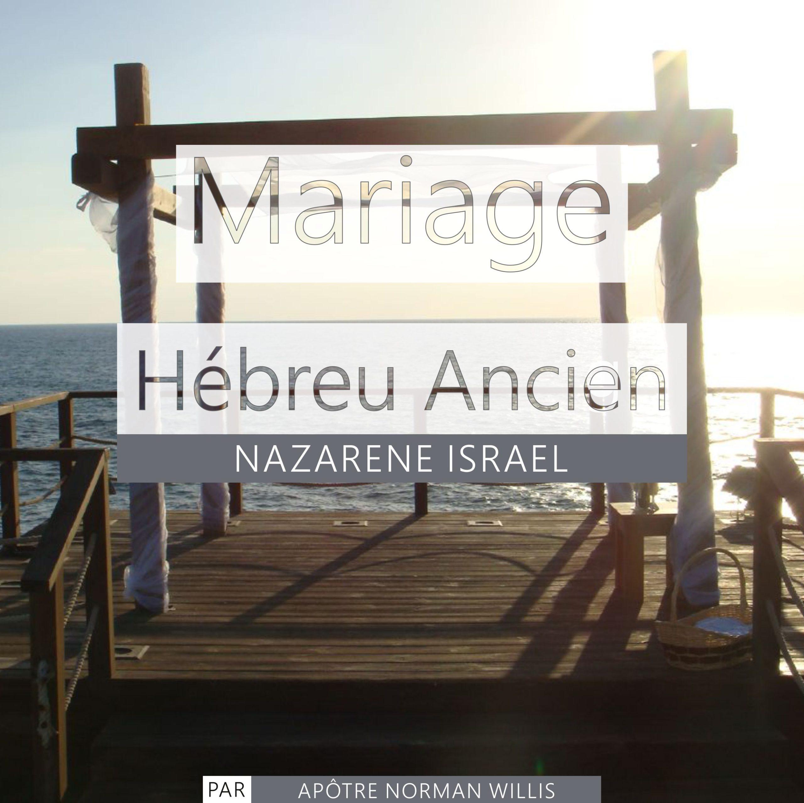 Mariage Hébreu Ancien