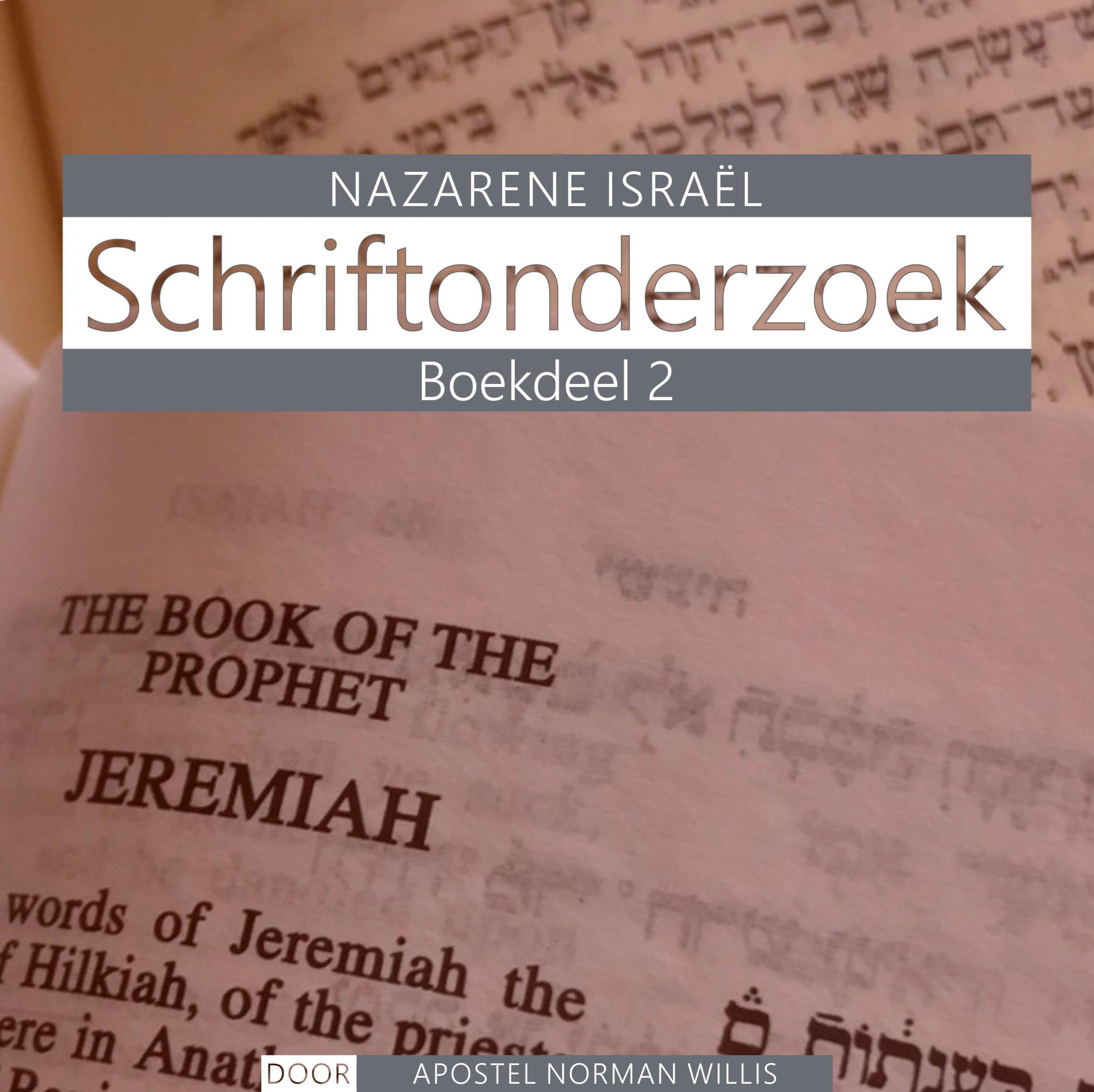 Nazarener Schriftonderzoek Vol. 2