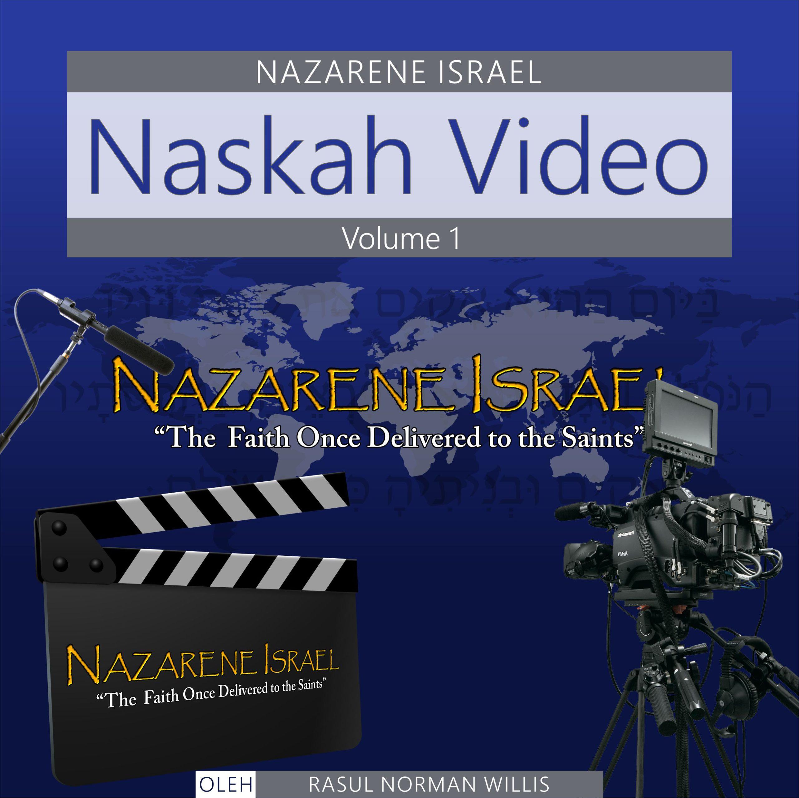 Naskah Video Nazarene Israel Volume 1