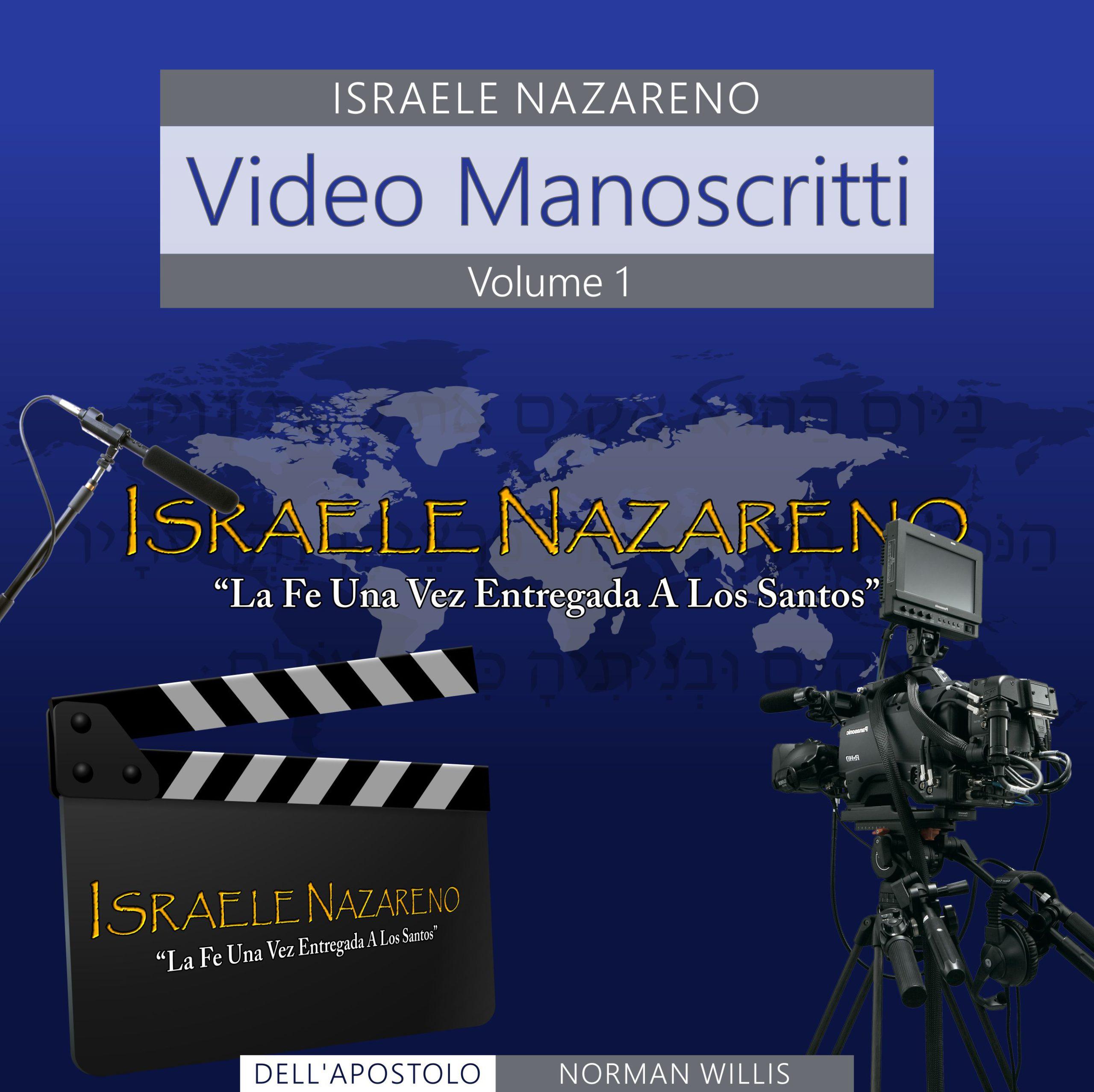 Nazarene Israel Video Manuscripts Volume 1