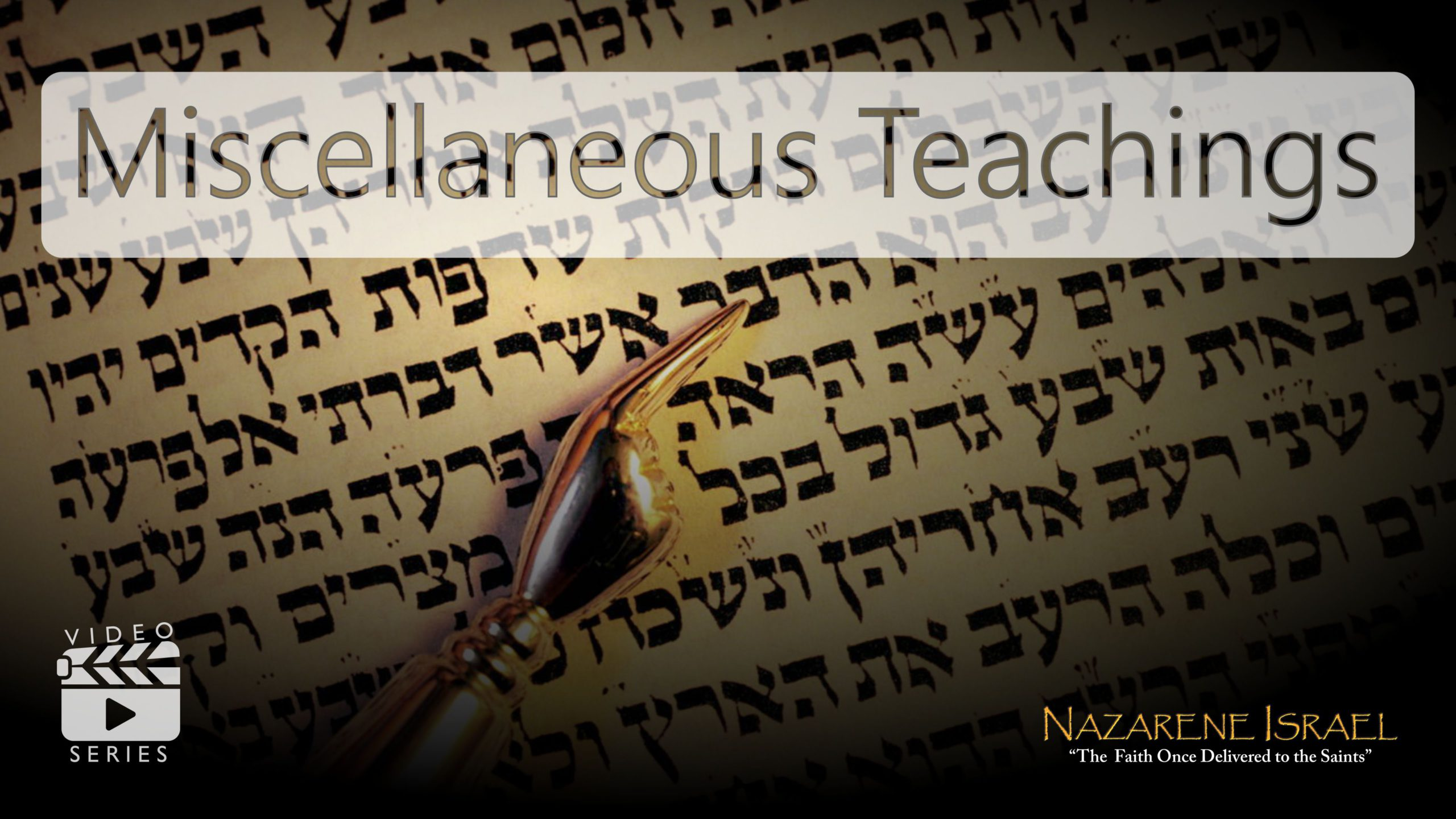 Miscellaneous Teachings