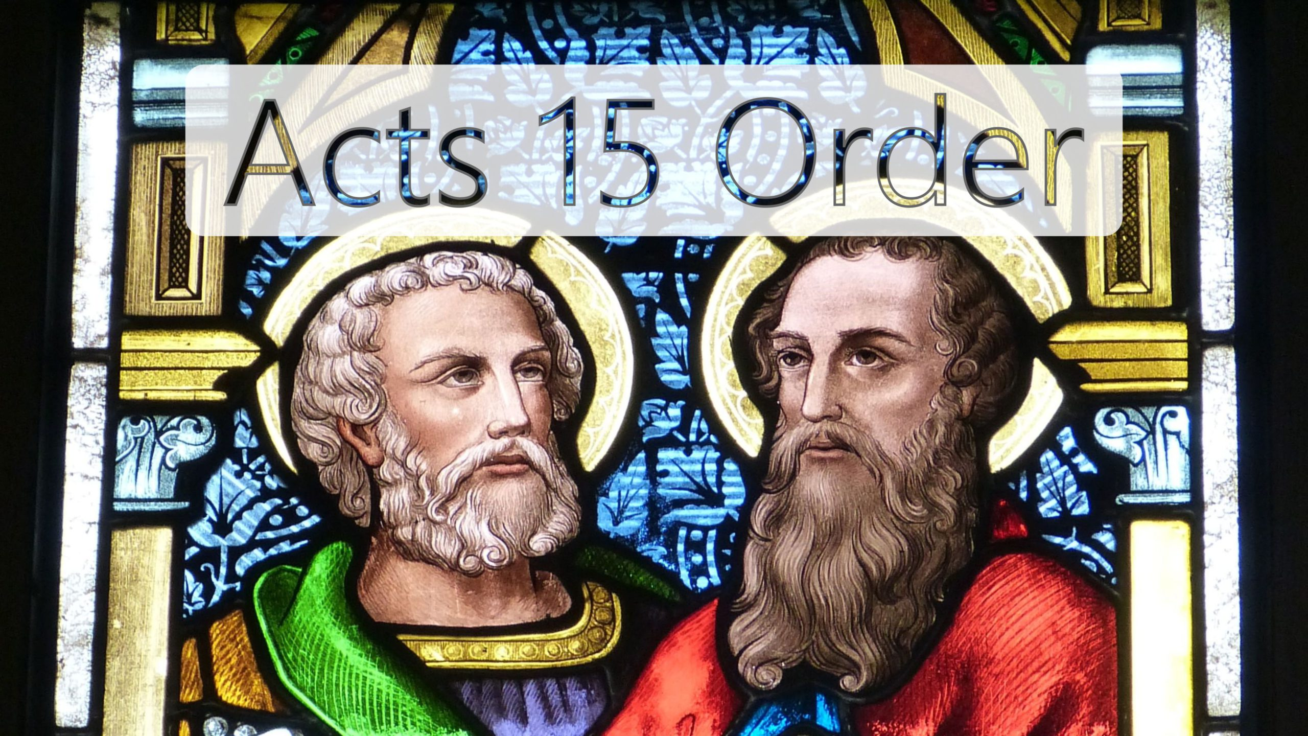 Acts 15 Order