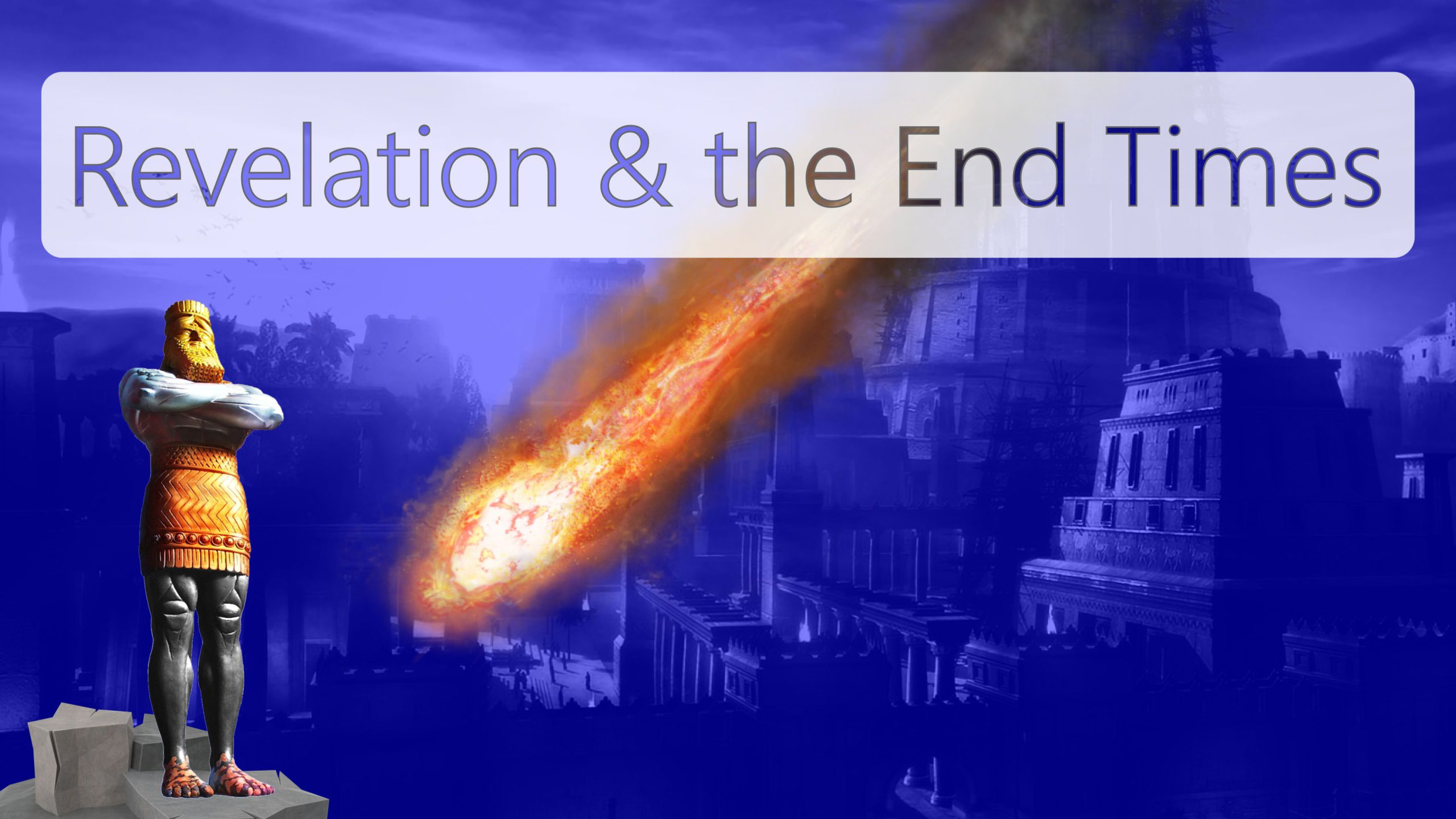 Revelation & the End Times